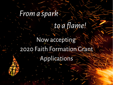 2020 Faith Formation Grant Cycle Opens