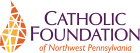 Catholic Foundation of Northwest PA